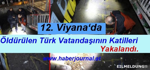 ''12. Viyana'da Ölü Bulunan Türk Vatandaşının Katilleri Yakalandı''