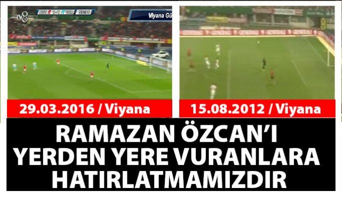 Ramazan Özcan'ı yerden yere vuranlara hatırlatmamızdır