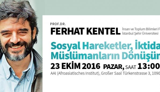 Ferhat Kentel yarın Viyana'da konferans verecek