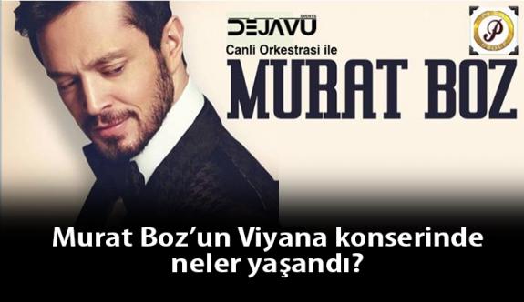 Murat Boz'un Viyana Konserindeki 'Gardırop Bölümünde' Neler Yaşandı?