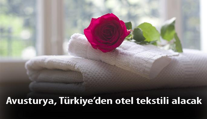 Avusturya, Türkiye'den otel tekstili alacak