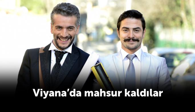 Ahmet Kural ve Murat Cemcir Viyana'da mahsur kaldı