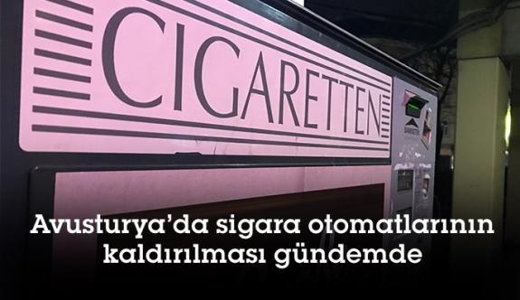 Avusturya'da sigara otomatlarının kaldırılması gündemde