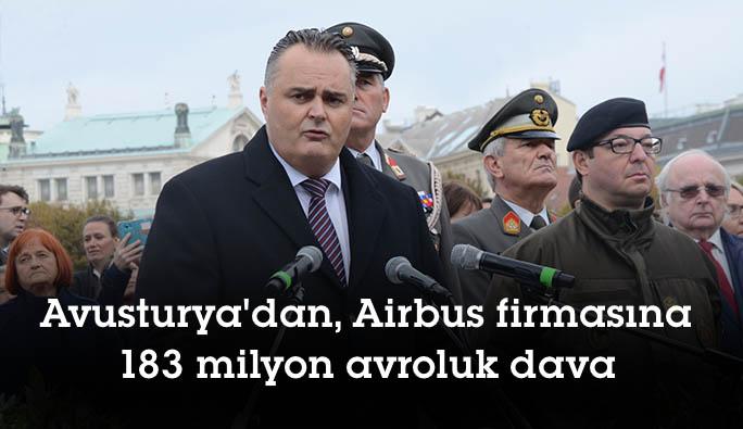 Avusturya'dan, Airbus firmasına 183 milyon avroluk dava