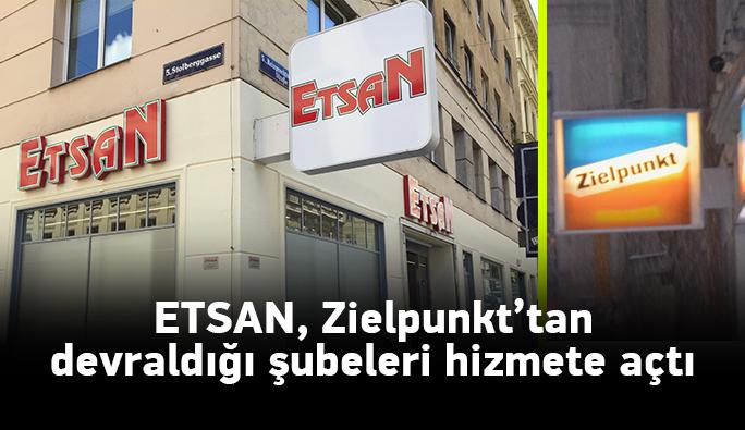 ETSAN, Zielpunkt'tan devraldığı şubelerihizmete açtı