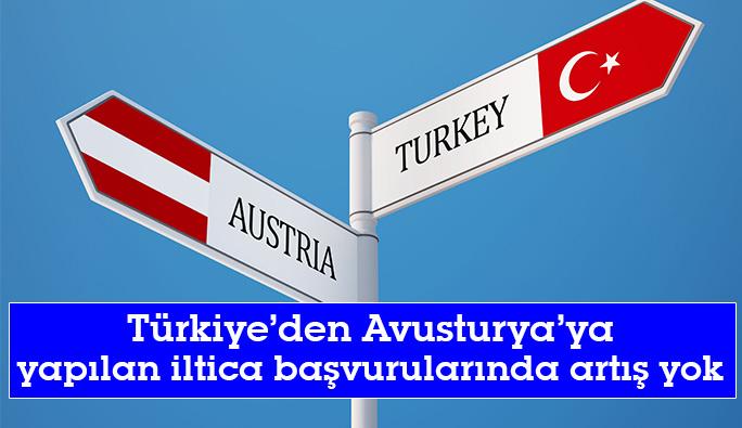 Türkiye'den Avusturya'ya yapılan iltica başvurularında artış yok
