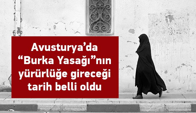 İşte Avusturya'da burka yasağının yürürlüğe gireceği tarih