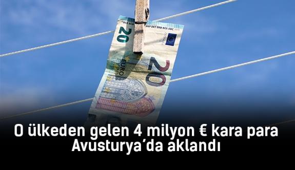 O ülkeden gelen 4 milyon Euro kara para Avusturya'da aklandı