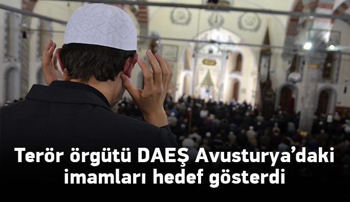 Terör örgütü DAEŞ'ten 'Avusturya'daki imamları öldürün' çağrısı