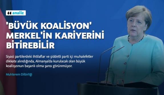 """""""Büyük koalisyon"""" Merkel'in kariyerini bitirebilir"""