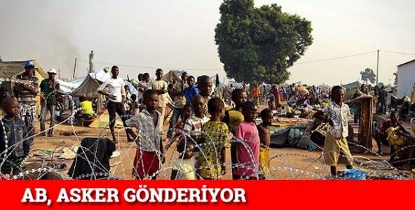 ''AB, Orta Afrika Cumhuriyeti'ne asker gönderiyor''