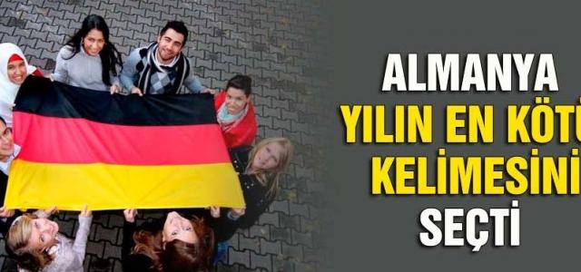 """""""Almanya yılın en kötü kelimesini seçti!"""""""