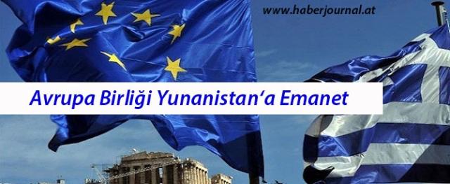''Avrupa Birliği, Yunanistan'a Emanet'