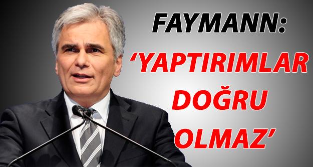 Avusturya Başbakanı Faymann: Yaptırımlar Doğru Olmaz