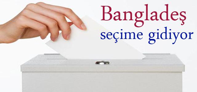 ''Bangladeş yarın seçime gidiyor''