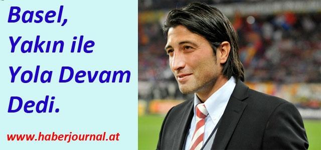 'Basel Teknik Direktörü Yakın'ın sözleşmesi uzatıldı'