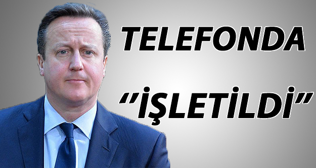 Cameron telefonda işletildi