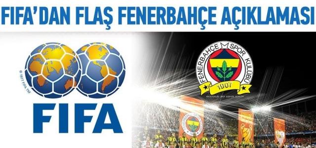 '' FIFA'dan flaş Fenerbahçe açıklaması''