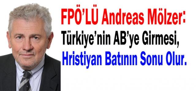 ''FPÖ, Türkiye'den Rahatsız''