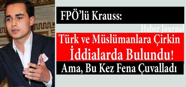''FPÖ'lü Krauss: Bu Kez Yakayı Ele Verdi''