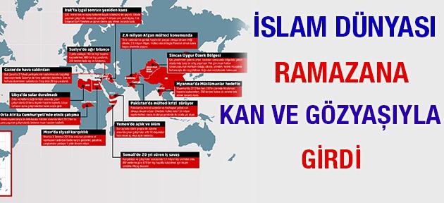 'İslam dünyası ramazana kan ve gözyaşıyla girdi'