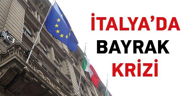 İtalya'da 'Bayrak' Krizi