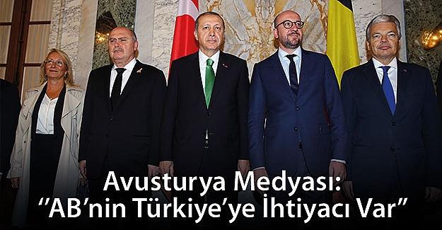 Avusturya Medyası: 'AB'nin Türkiye'ye İhtiyacı Var'