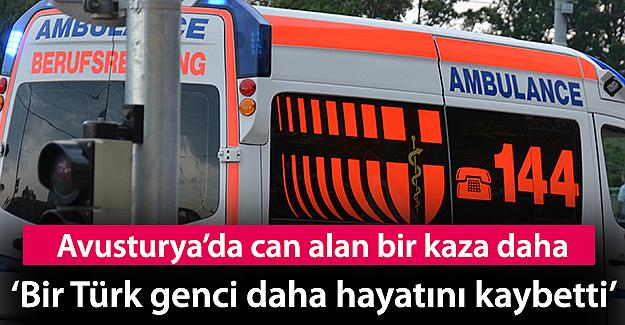 Avusturya'da bir Türk genci daha aşırı hız kurbanı