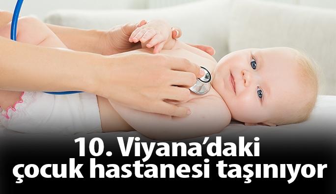 10. Viyana'daki Gottfried von Preyer çocuk hastanesi taşınıyor
