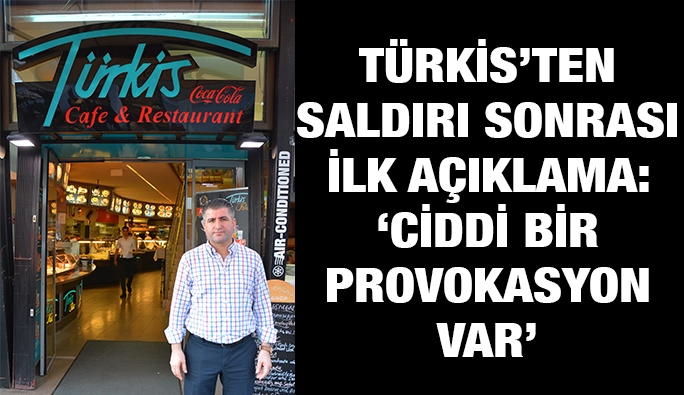 Türkis'ten saldırı sonrası ilk açıklama: 'Ciddi bir provokasyon var'