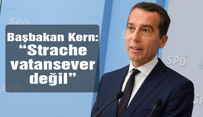 Başbakan Kern: 'Strache vatansever değil'