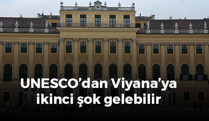 UNESCO'dan Viyana'ya ikinci şok gelebilir