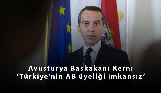 Başbakan Kern'den AB'ye 'Türkiye'ye karşı sert tutum gösterin' çağrısı
