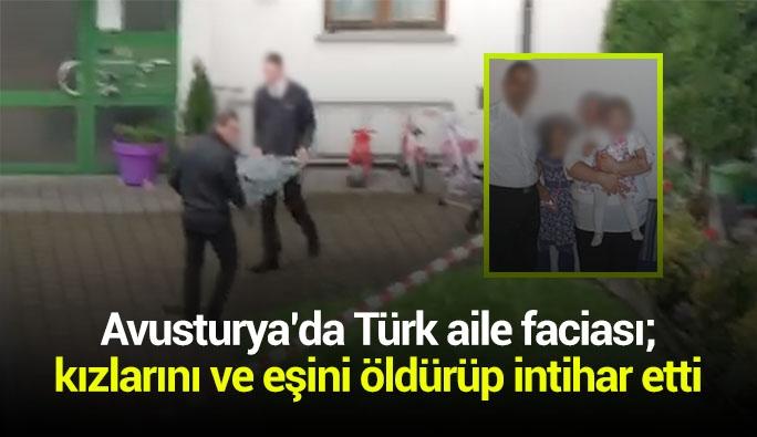 Avusturya'da Türk aile dehşeti: 2 kızını ve karısını öldürüp intihar etti