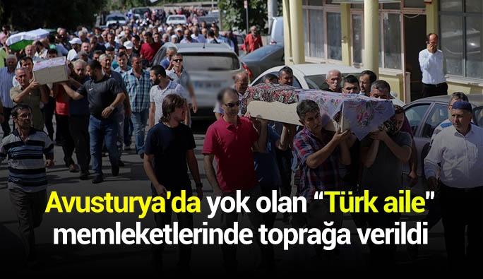 Avusturya'daki faciada yok olan aile Türkiye'de toprağa verildi