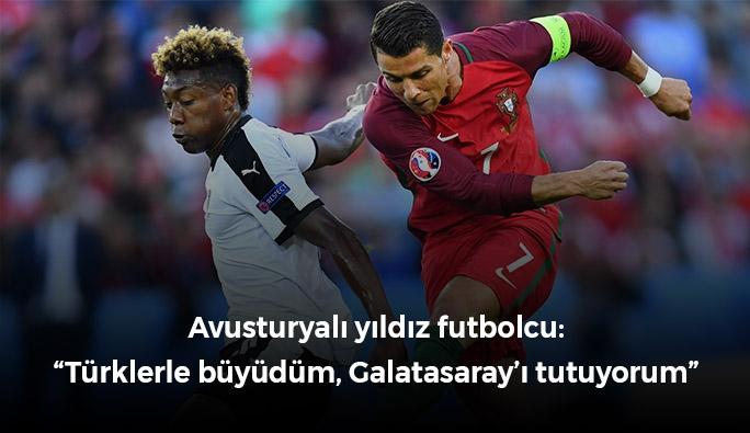 Avusturyalı yıldız futbolcu: 'Türklerle büyüdüm, Galatasaraylıyım'