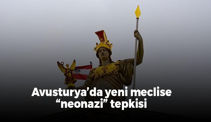 "Avusturya'daki STK'lardan yeni meclise ""Neonazi"" tepkisi"