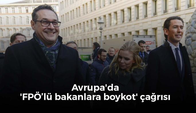 Avrupa'da 'FPÖ'lü bakanlara boykot' çağrısı