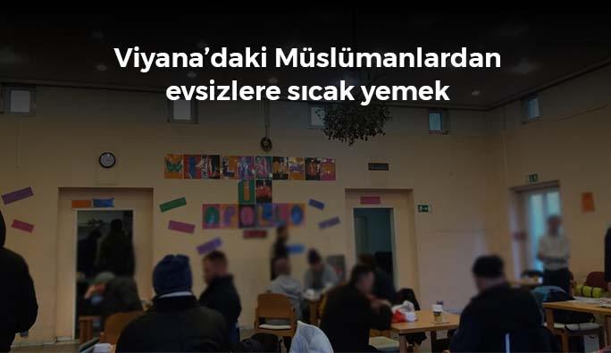 Viyana'daki Müslümanlardan evsizlere sıcak yemek