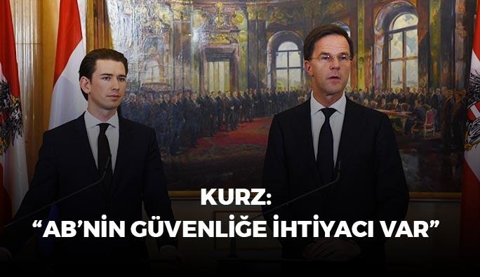 Başbakan Kurz: 'AB'nin güvenliğe ihtiyacı var'