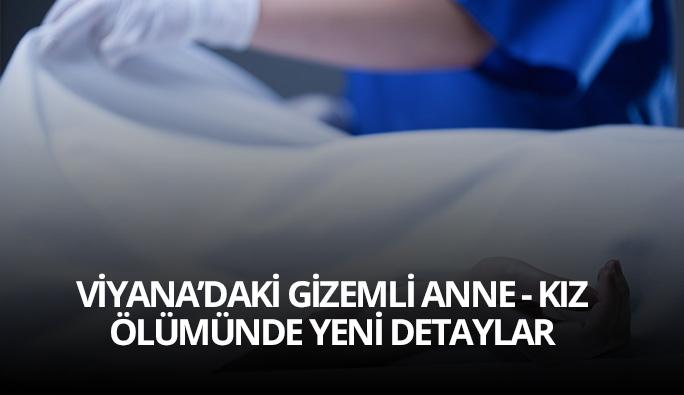 Viyana'daki Türk anne ve kızının ölümü: 'Üç harfliler uyutmuyor'