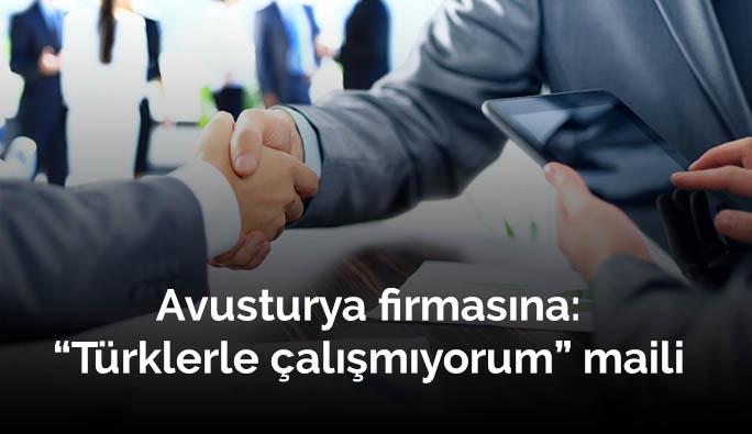 Avusturya'da Bosnalı çalışana: 'Türklerden alışveriş yapmıyorum'