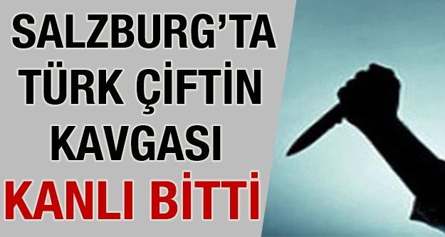 Salzburg'ta Türk çiftin kavgası kanlı...