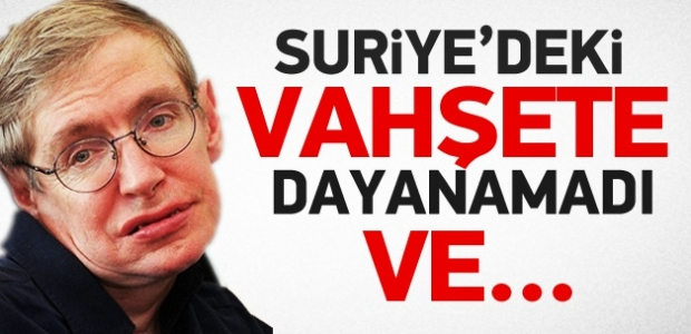 'Stephen Hawking Suriye için yazdı'