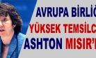 ''Avrupa Birliği Yüksek Temsilcisi Ashton Mısır'da''