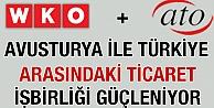 Avusturya ile Türkiye arasındaki ticaret işbirliği güçleniyor
