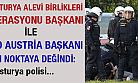 'Avusturya Polisine Türklerden Tepki'