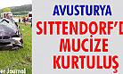 ''Avusturya Sittendorf'da Mucize Kurtuluş''