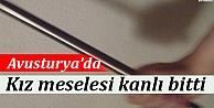 Avusturya#39;da Kız Meselesi Kanlı...