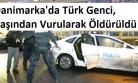 'Danimarka'da Türk Genci Başından Vurularak Öldürüldü'